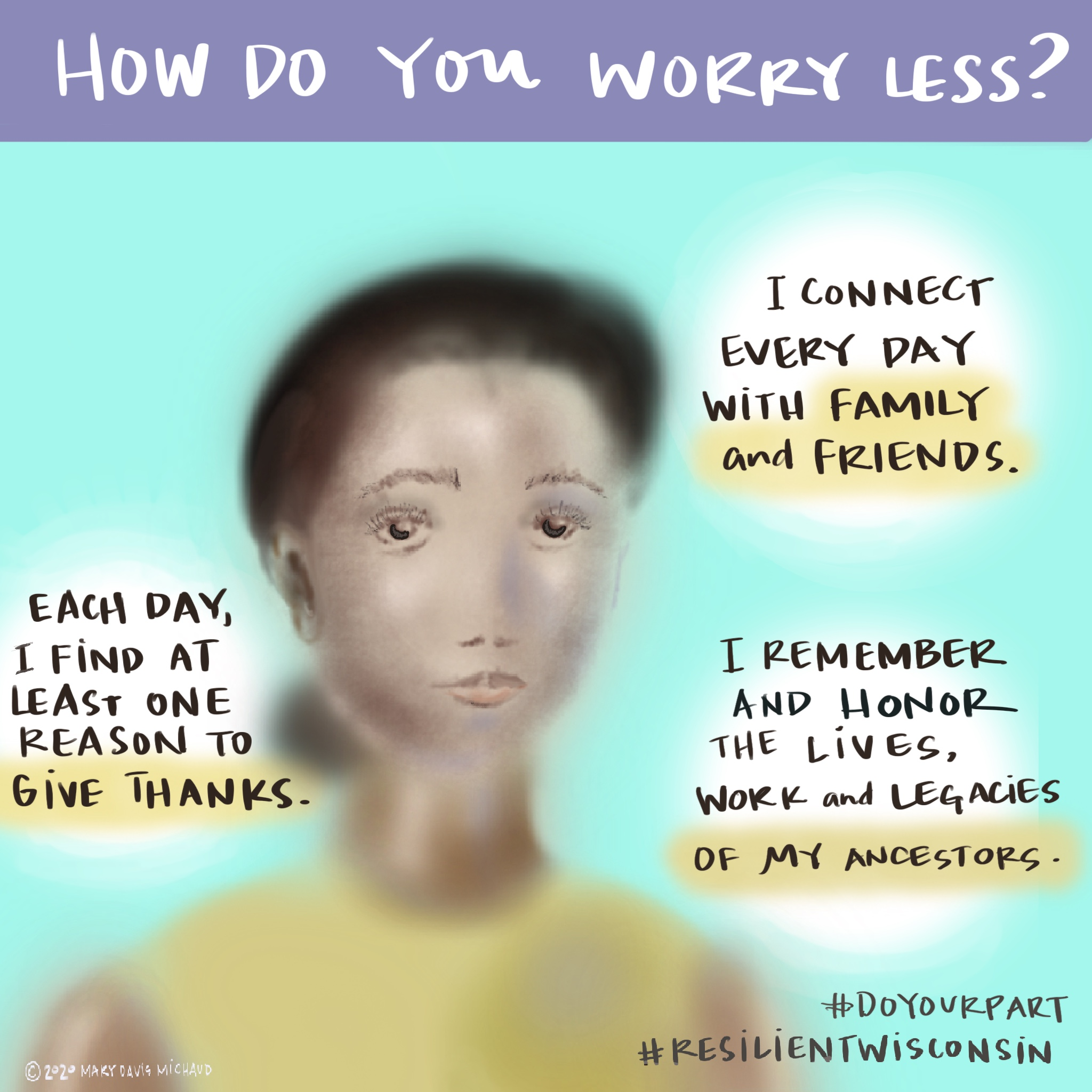 Shows a women's face and shoulders with words around her about how to worry less.