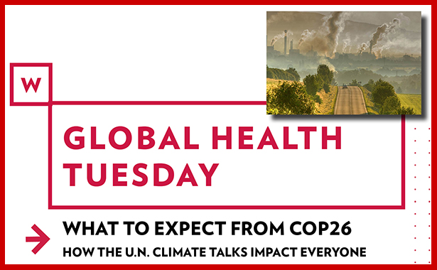Words say Global Health Tuesday with photo of a road leading toward a forest of smoking smokestacks